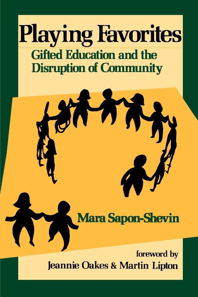 Playing Favorites: Gifted Education and the Disruption of Community als Taschenbuch