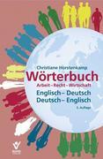 Wörterbuch Arbeit - Recht - Wirtschaft Englisch - Deutsch / Deutsch - Englisch