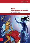 Ovid, Verwandlungsgeschichten