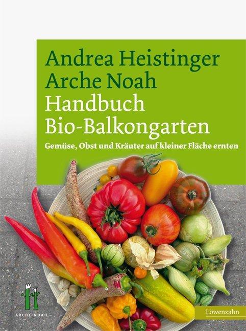 Handbuch Bio-Balkongarten als Buch