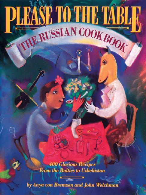 Please to the Table: The Russian Cookbook als Taschenbuch