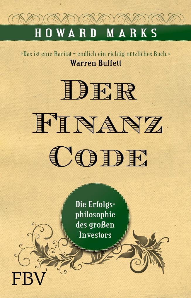 Der Finanz-Code als Buch von Howard Marks