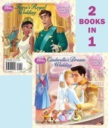 Cinderella's Dream Wedding/Tiana's Royal Wedding