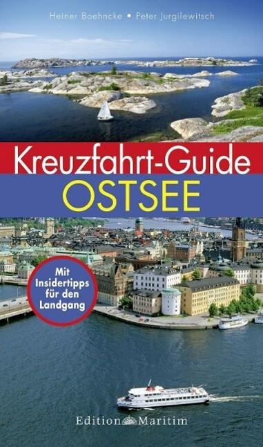 Kreuzfahrt-Guide Ostsee als Buch von Heiner Boe...