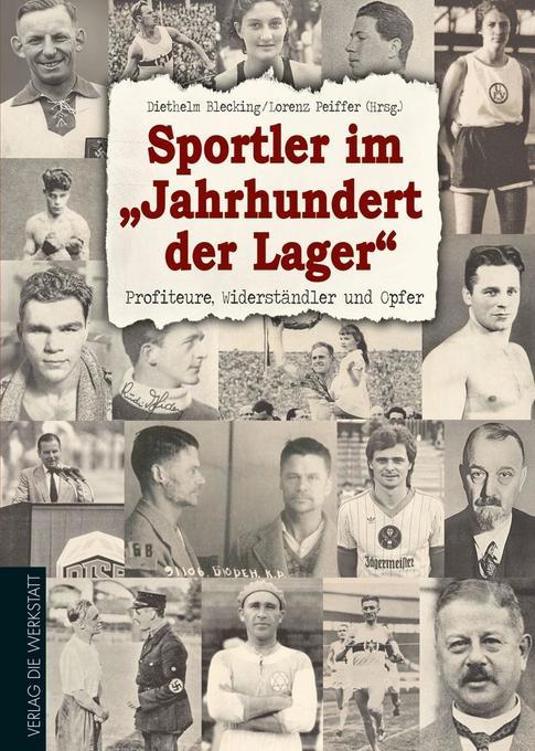 Sportler im Jahrhundert der Lager als Buch von