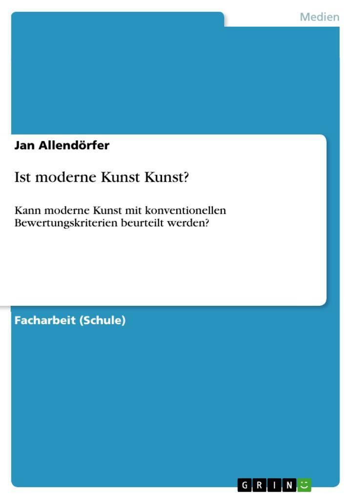 Ist moderne Kunst Kunst? als Buch von Jan Allen...
