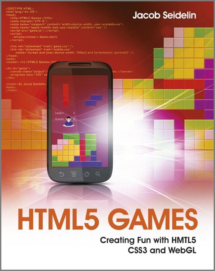 HTML5 Games als eBook Download von Jacob Seidelin