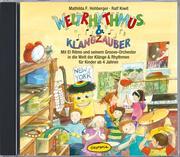 Weltrhythmus & Klangzauber (CD)