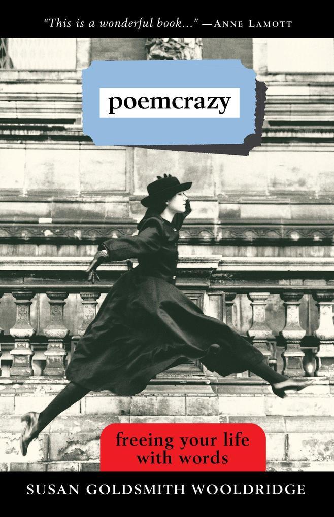 Poemcrazy: Freeing Your Life with Words als Taschenbuch
