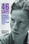 46 Days: Keeping Up with Jennifer Pharr Davis on the Appalachian Trail