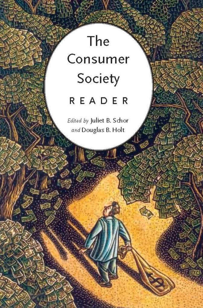 the consumer society The term 'consumer society', contrived after the second world war, indicates that  vol vii - historical development of consumer societies - roberta sassatelli.
