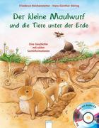 Der kleine Maulwurf und die Tiere unter der Erde
