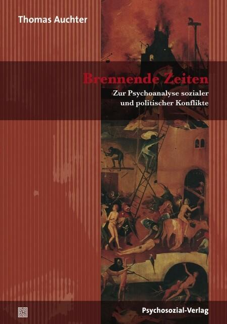 Brennende Zeiten als Buch von Thomas Auchter