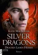Silver Dragons 03. Drachen lieben heißer