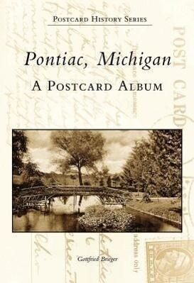 Pontiac, Michigan: A Postcard Album als Taschenbuch
