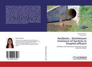 Antibiotic , Disinfectant resistance of bacteria in hospital effluent