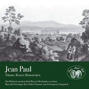 Jean Paul - Träume, Reisen, Humoresken