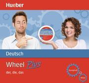 Wheel Plus. Deutsch - der, die, das. Sprachdrehscheibe