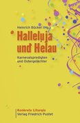 Halleluja und Helau