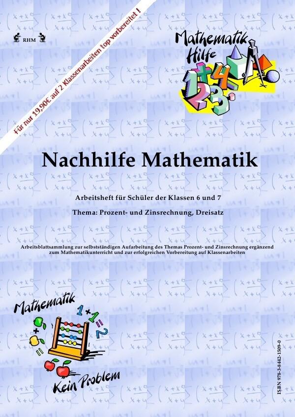 Nachhilfe Mathematik - Prozent- und Zinsrechnung, Dreisatz als Buch (kartoniert)
