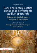 Documenta ecclesiastica christianae perfectionis studium spectantia - Dokumente des Lehramtes zum geistlichen Leben