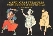Mardi Gras Treasures: Costume Designs of the Golden Age Postcard Book