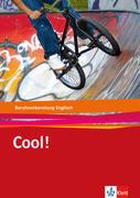 Cool! / Englisch zur Berufsvorbereitung/Berufseinstiegsklassen. Lehr-/Arbeitsbuch