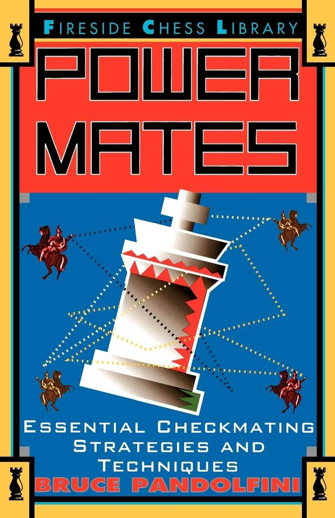 Power Mates: Essential Checkmating Strategies and Techniques als Taschenbuch