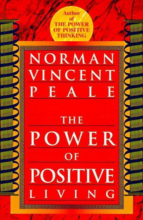 The Power of Positive Living als Taschenbuch