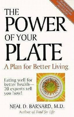 The Power of Your Plate: Eating Well for Better Health - 20 Experts Tell You How als Taschenbuch