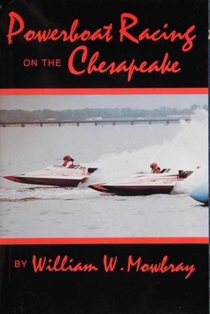 Powerboat Racing on the Chesapeake als Taschenbuch