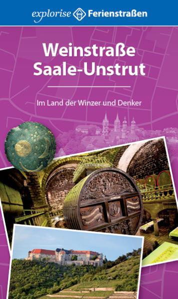 Weinstraße Saale-Unstrut als Buch von Manuela B...