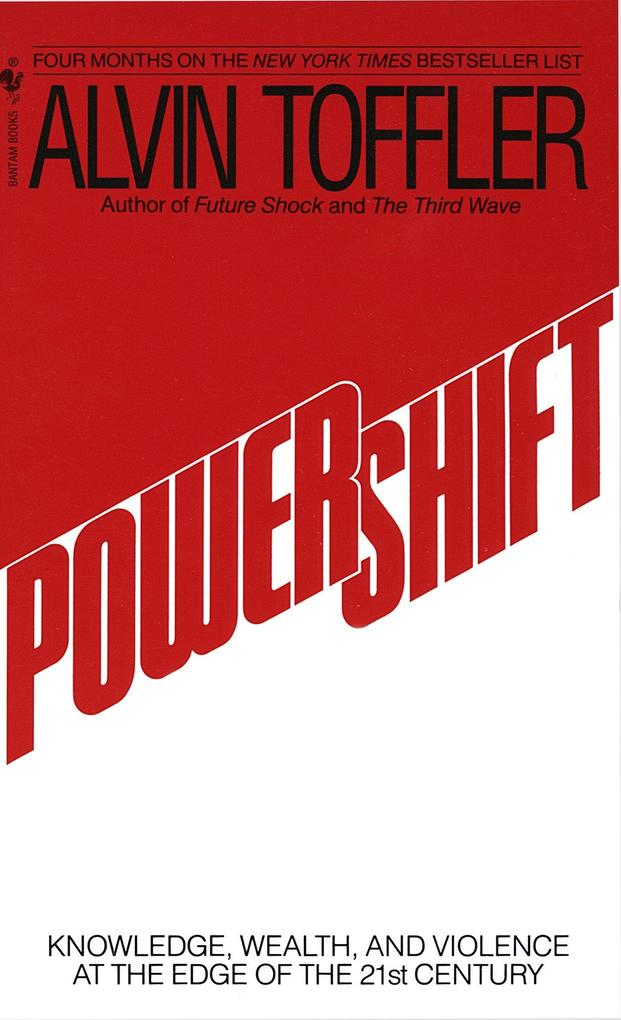 Powershift: Knowledge, Wealth, and Power at the Edge of the 21st Century als Taschenbuch