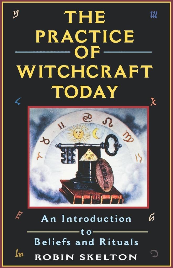 The Practice of Witchcraft Today als Taschenbuch