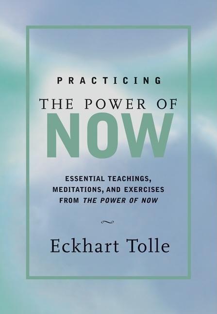 Practicing the Power of Now als Buch (gebunden)