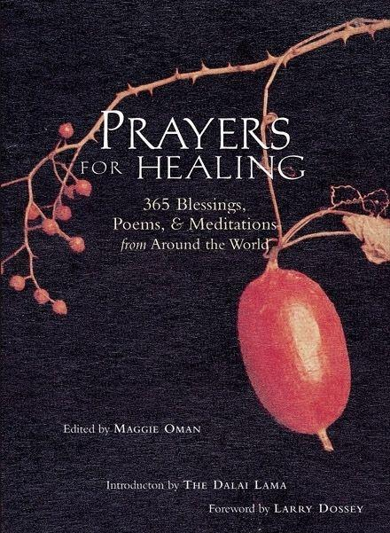 Prayers for Healing: 365 Blessings, Poems, & Meditations from Around the World (Meditations for Healing, for Readers of Earth Prayers or Pr als Taschenbuch