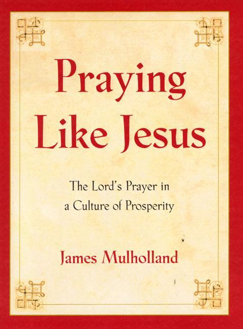 Praying Like Jesus als Taschenbuch