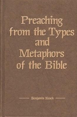 Preaching from the Types and Metaphors of the Bible als Buch (gebunden)