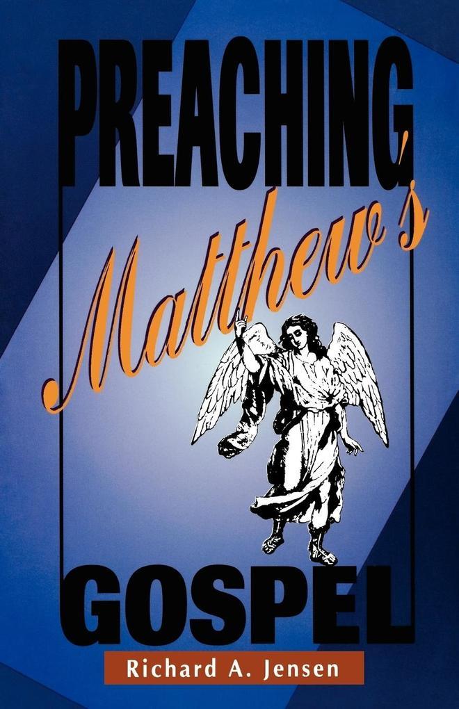 Preaching Matthew's Gospel als Taschenbuch