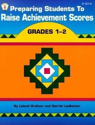Preparing Students to Raise Achievement Scores: Grades 1-2 als Taschenbuch
