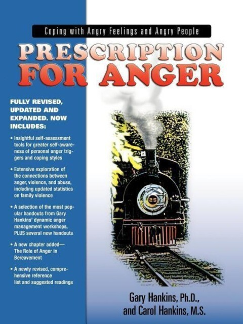 Prescription for Anger: Coping with Angry Feelings and Angry People als Taschenbuch