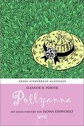 Pollyanna. Ein Waisenkind in Amerika