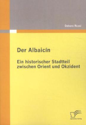Der Albaicín: Ein historischer Stadtteil zwisch...