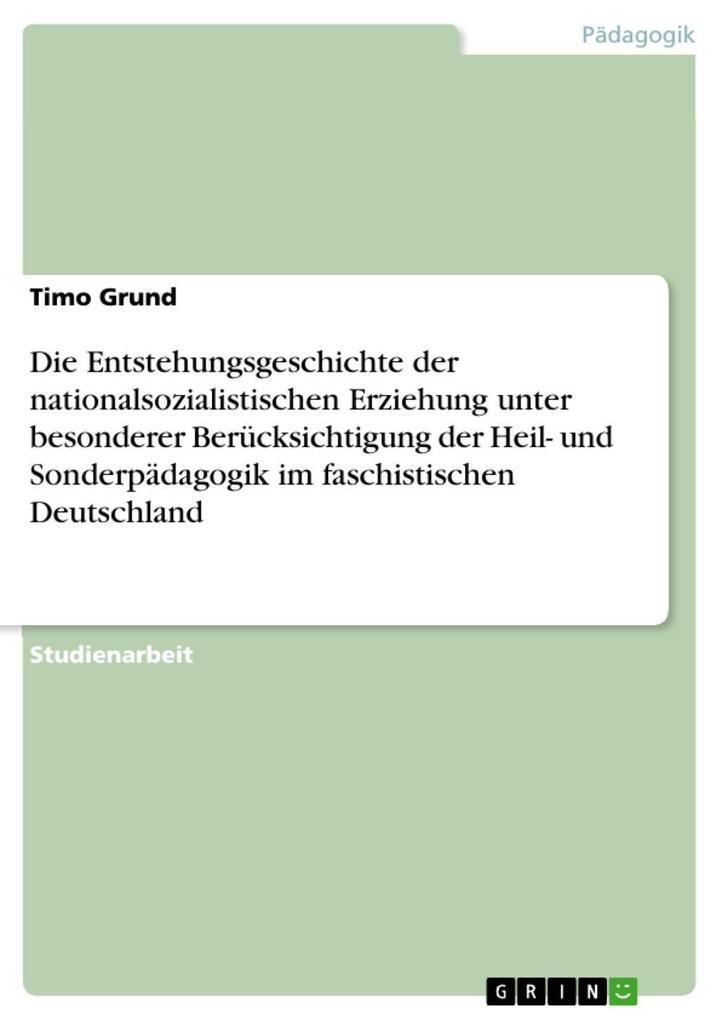 Die Entstehungsgeschichte der nationalsozialist...