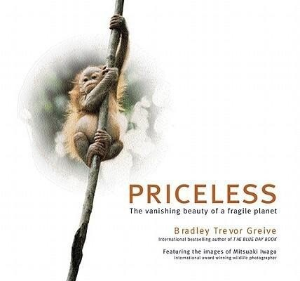 Priceless: The Vanishing Beauty of a Fragile Planet als Taschenbuch