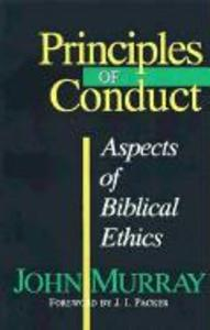 Principles of Conduct: Aspects of Biblical Ethics als Taschenbuch