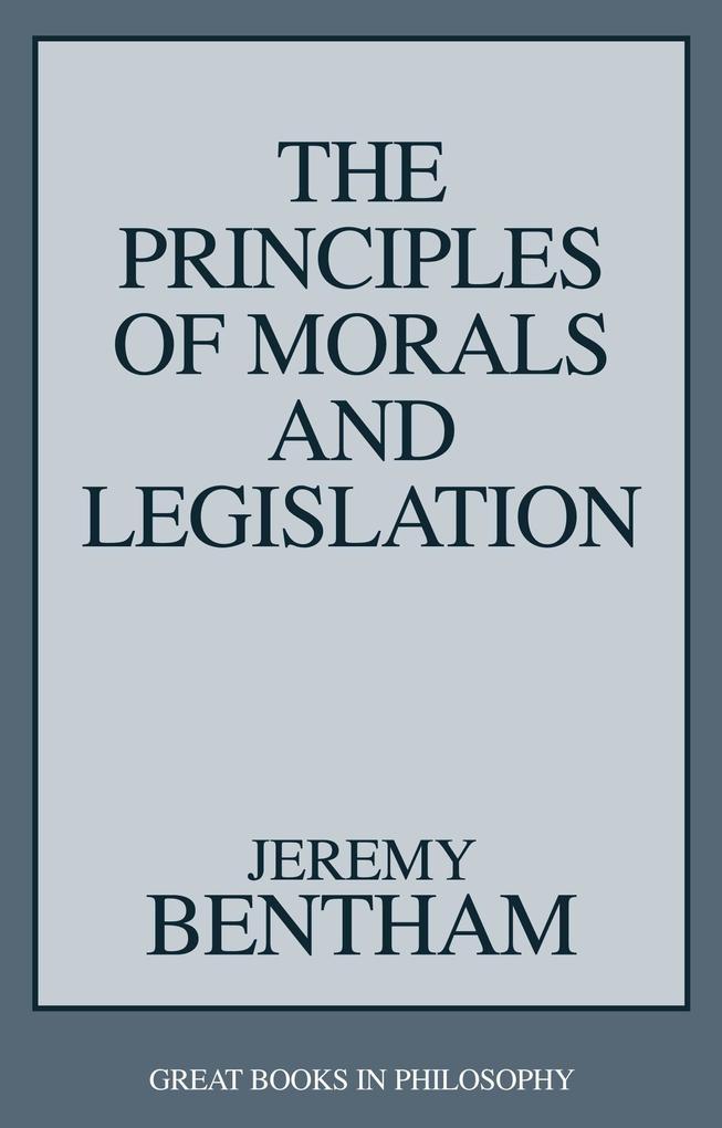 The Principles of Morals and Legislation als Taschenbuch