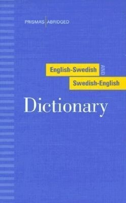 Prisma's Abridged English-Swedish and Swedish-English Dictionary als Buch (gebunden)