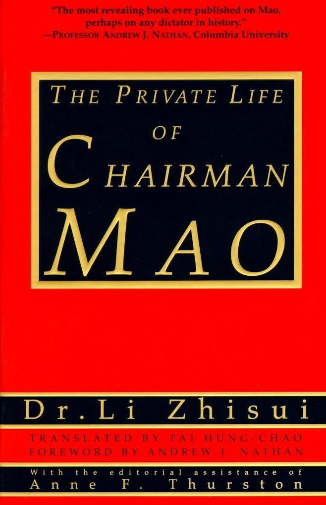 The Private Life of Chairman Mao als Taschenbuch