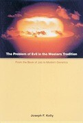 The Problem of Evil in the Western Tradition: From the Book of Job to Modern Genetics